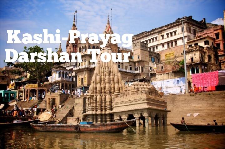 Kashi -Prayag  Darshan Tour