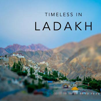 LADAKH TIME TRAVEL